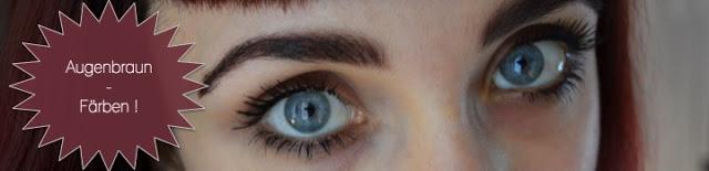 Augenbrauenfärben leicht gemacht !