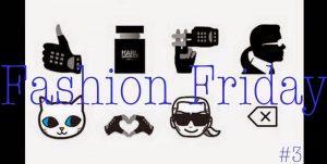 FF: Fashion Friday #3
