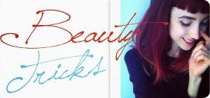 Neue Serie: Beauty Tricks