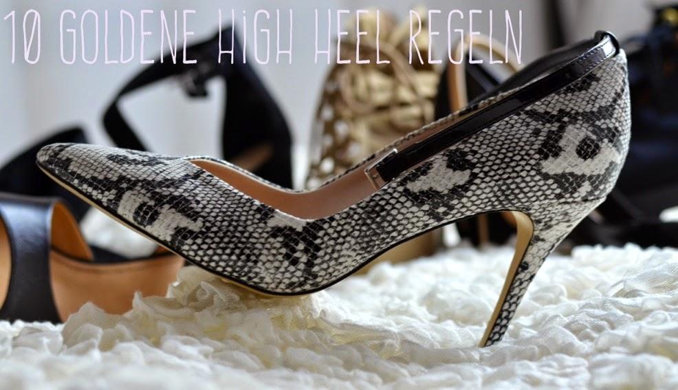 Die 10 goldenen High Heel Regeln