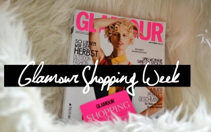 Glamour Shopping Week: meine Highlights