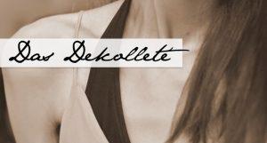 Dekolleté: es lohnt sich drüber zu sprechen