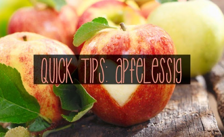Apfelessig: Quick-Tips